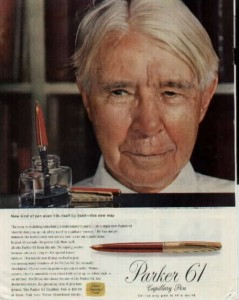 Could it be that this 1957 Parker ad featuring Carl Sandburg was the last time a living poet was paid to endorse a pen?