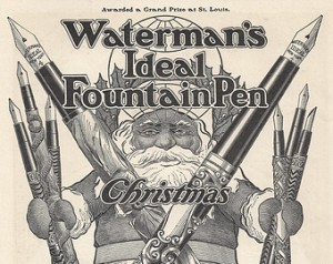 Santa makes a celebrity endorsement of Waterman pens in 1904.